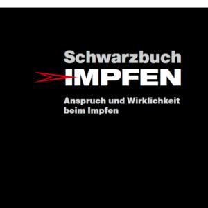 Schwarzbuch Impfen