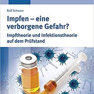 Impfen - eine verborgene Gefahr?