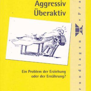 Unkonzentriert - Aggressiv - Überaktiv